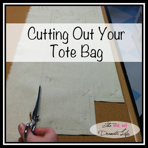 Cutting Out Your Totebag
